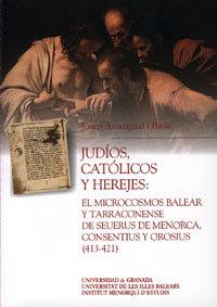 Judios catolicos y herejes