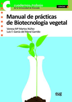 Manual de practicas biotecnologia vegetal