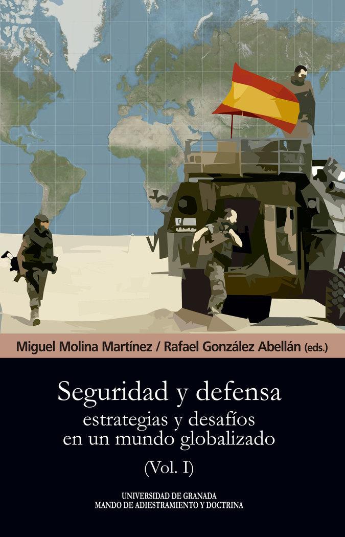 Seguridad y defensa estrategias y desafios mundo vol 1
