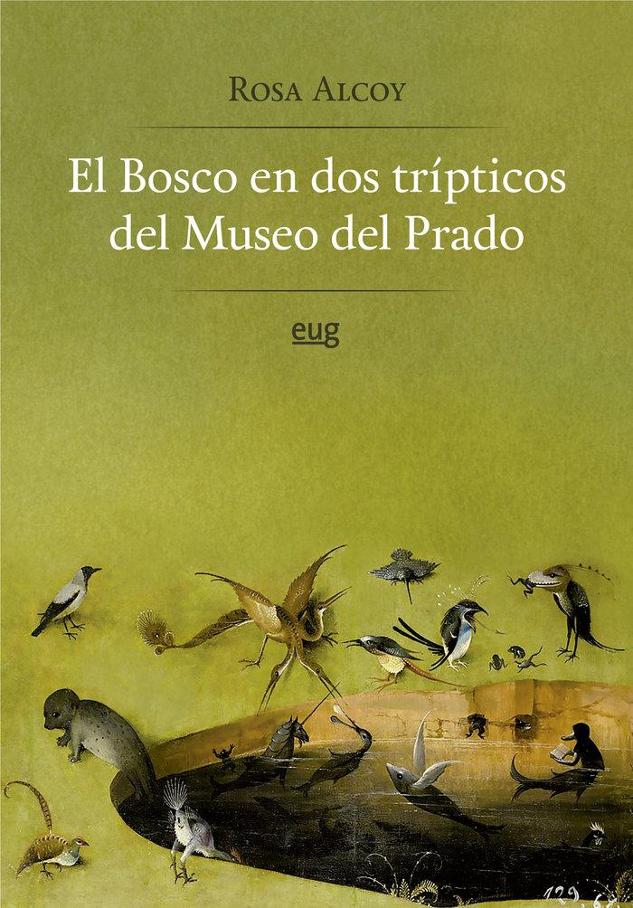Bosco en dos tripticos del museo del prado