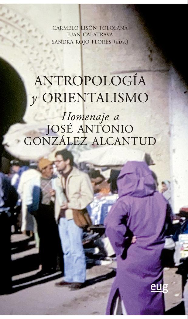 Antropologia y orientalismo