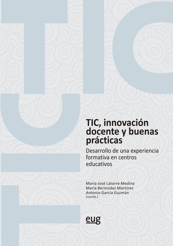 Tic innovacion docente y buenas practicas