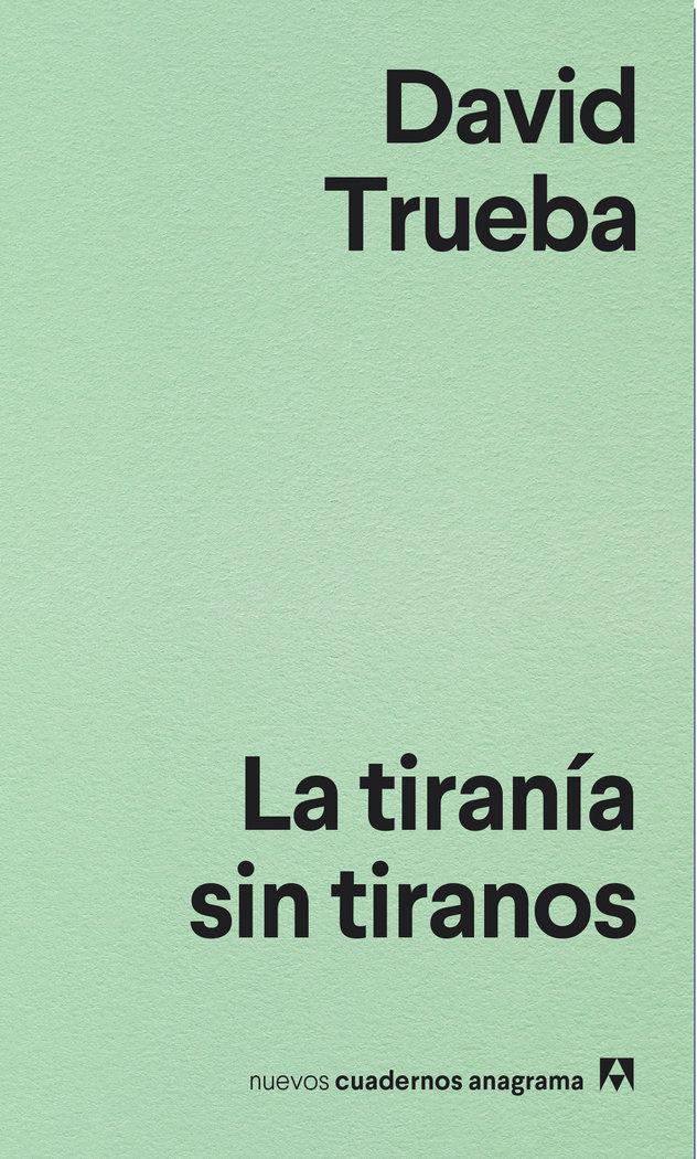 Tirania sin tiranos,la