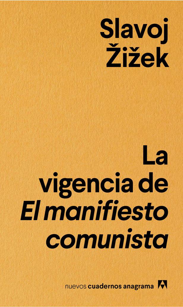Vigencia de el manifiesto comunista,la