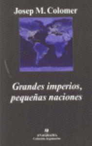 Grandes imperios pequeñas naciones
