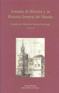 Antonio de herrera y su historia general del mundo. volumen