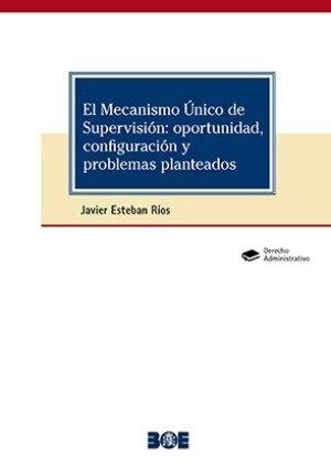 Mecanismo unico de supervision: oportunidad configuracion