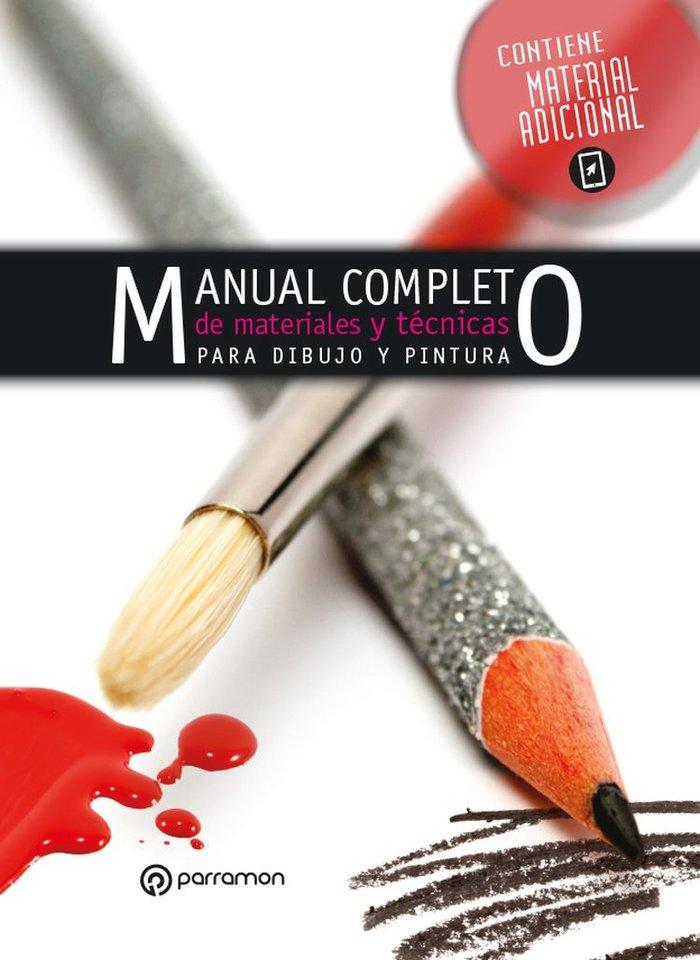 Manual completo de materiales y tecnicas de pintura y dibuj