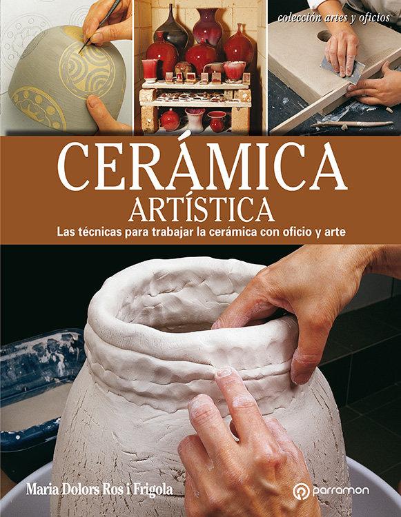 Ceramica artistica las tecnicas para trabajar la ceramica co