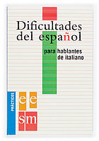Dificultades español para hablantes italiano practicos ele