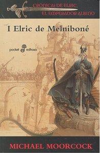 Cronicas de elric emperador albino i elric de melnibone