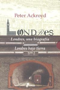 Londres una biografia bajo tierra estuche