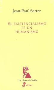 Existencialismo es un humanismo,el (t)