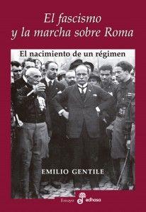 Fascismo y la marcha sobre roma,el