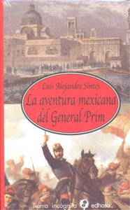 Aventura mexicana del general prim,la