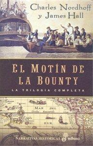 Motin de la bounty,el trilogia completa