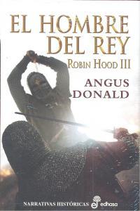 Hombre del rey,el robin hood iii