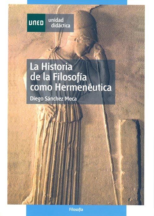 Historia de la filosofia como hermeneutica,la