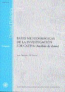Bases metodologicas de la investigacion educativa (analisis