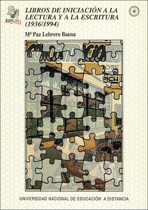 Libros de iniciacion a la lectura y escritura (1936/1994) vo