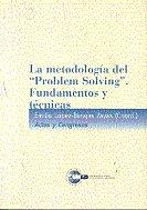 Metodologia del problema solving fundamentos y tecnicas,la
