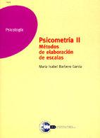 Psicometria ii, metodos de elaboracion de escalas