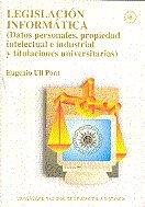 Legislacion informatica (datos personales, propiedad intelec