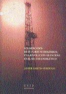 Mercados de futuro petroliferos: una revolucion silenciosa e