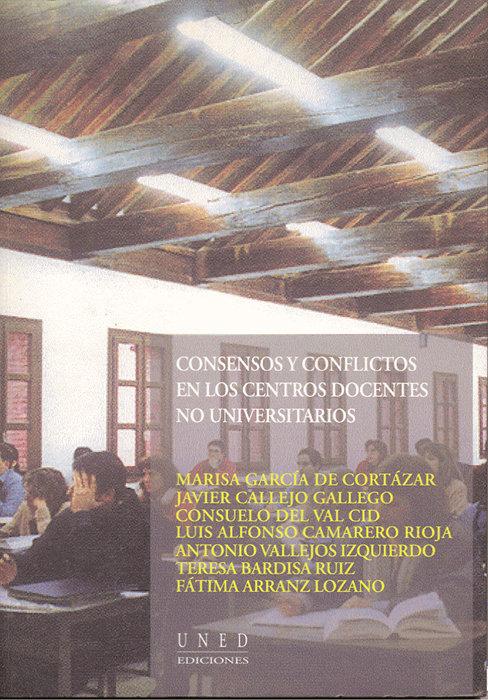 Consensos y conflictos en centros docentes no universitarios