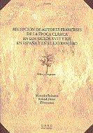 Recepcion de autores franceses de la epoca clasica en los si