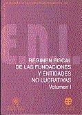 Regimen fiscal de las fundaciones y entidades no lucrativas.