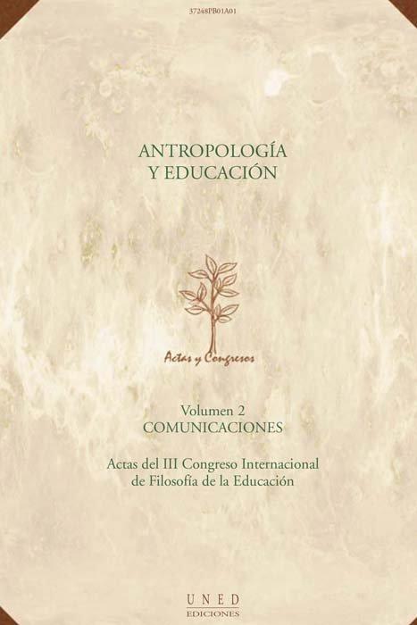 Antropologia y educacion. actas iii congreso internacional d