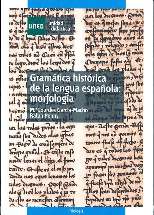 Gramatica historica de la lengua española: morfologia