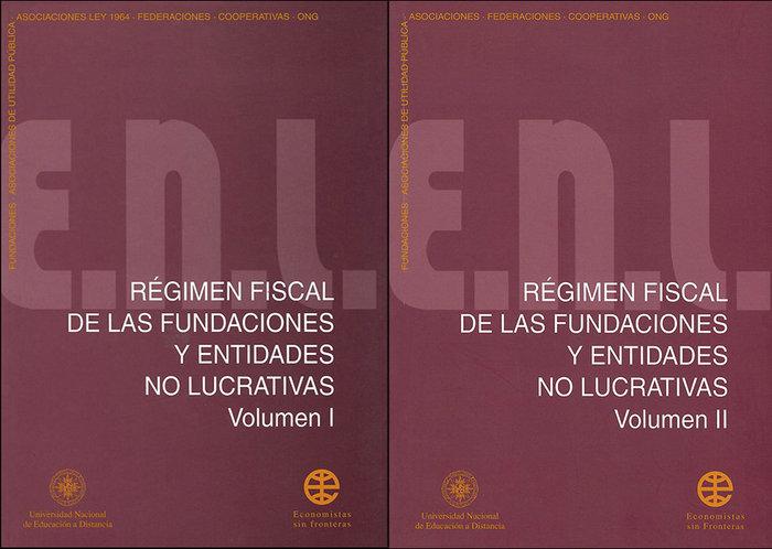 Regimen fiscal de las fundaciones y entidades no lucrativas