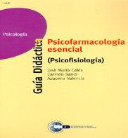 Psicofisiologia. psicofarmacologia esencial