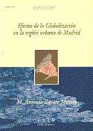 Efectos de la globalizacion en la region urbana de madrid