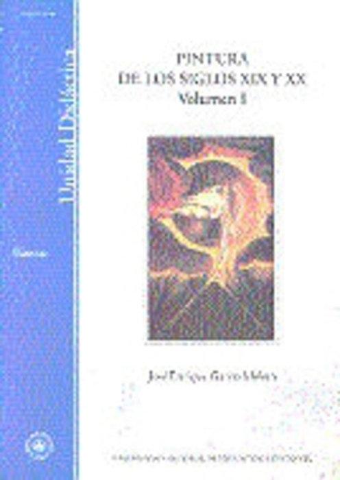 Pintura de los siglos xix y xx. vol-i (de la ilustracion del
