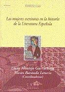 Mujeres escritoras en la historia de la literatura española,