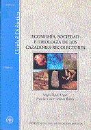 Economia, sociedad e ideologia de los cazadores-recolectores