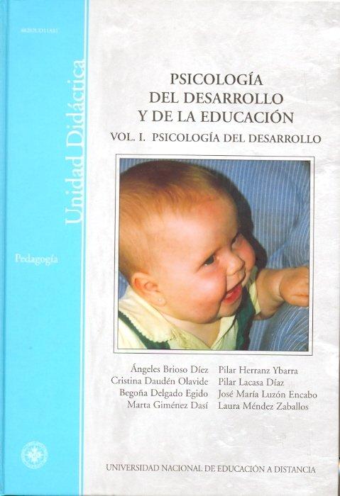 Psicologia del desarrollo y de la educacion. vol-i. psicolog
