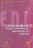 Responsabilidad social corporativa: una aplicacion a españa,