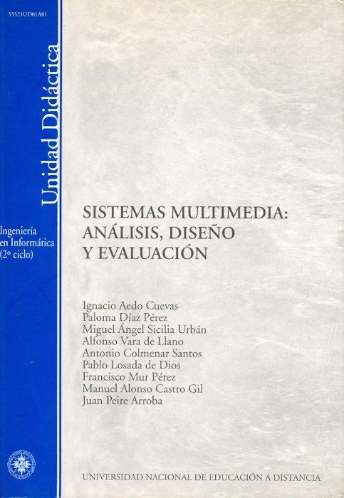 Sistemas multimedia: analisis, diseño y evaluacion