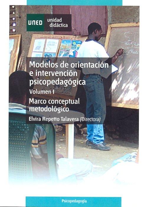 Modelos de orientacion e intervencion psicopedagogica. vol-i