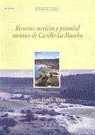 Recursos, servicios y potencial turistico de castilla-la man