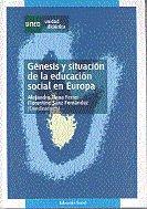 Genesis y situacion de la educacion social en europa