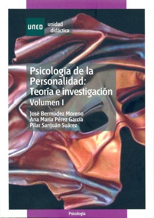 Psicologia de la personalidad: teoria e investigacion. volum