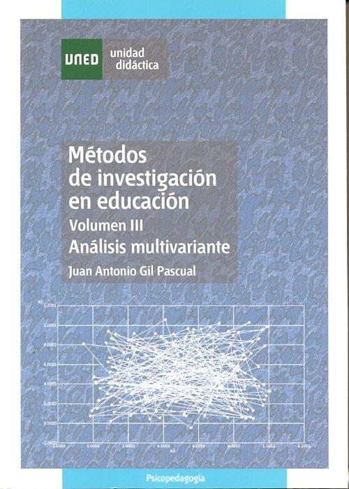 Metodos de investigacion en educacion. volumen iii. analisis