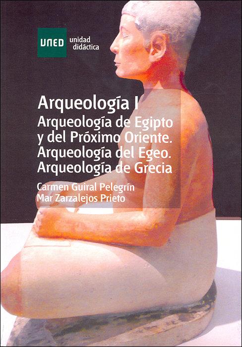 Arqueologia i. arqueologia de egipto y del proximo oriente.