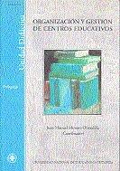 Organizacion y gestion de centros educativos
