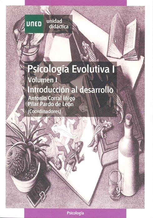 Psicologia evolutiva i. vol-i. introduccion al desarrollo